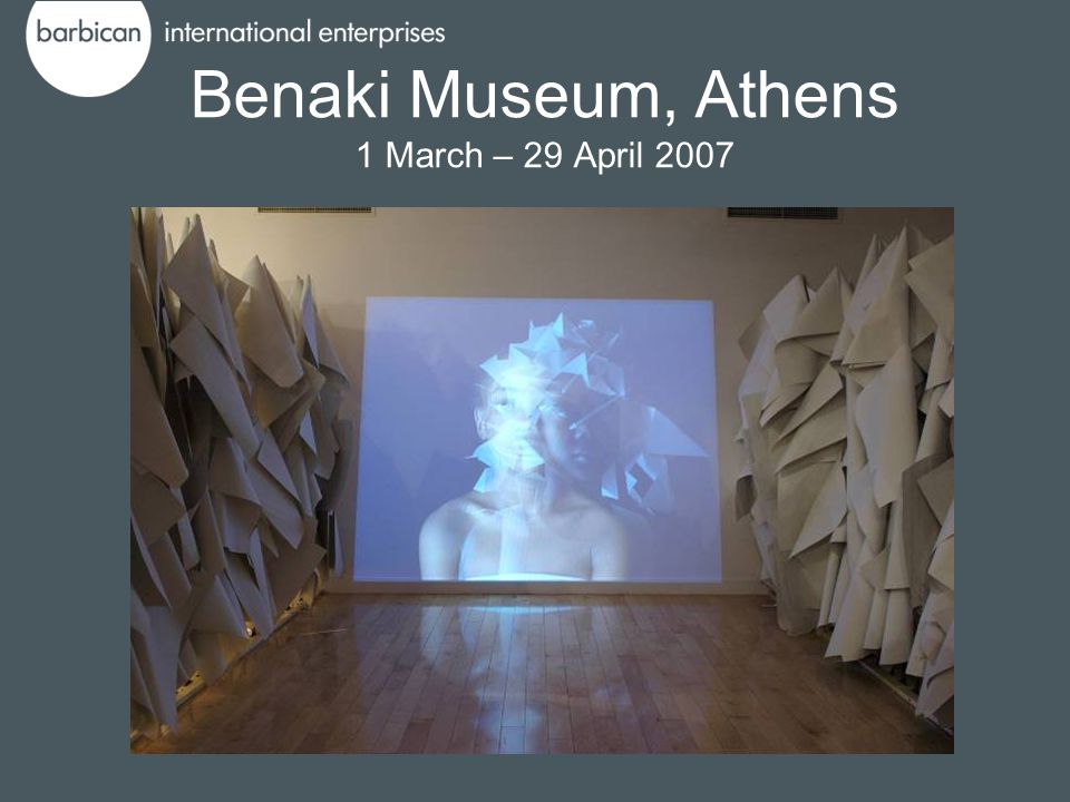 Benaki Museum, Athens 1 March – 29 April 2007
