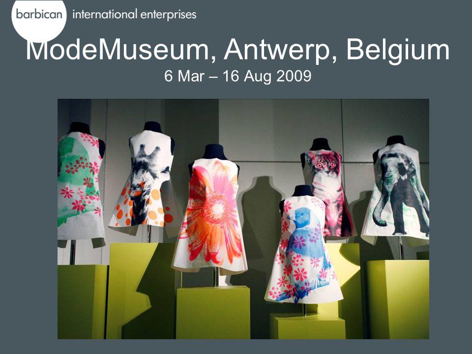 ModeMuseum, Antwerp, Belgium 6 Mar – 16 Aug 2009