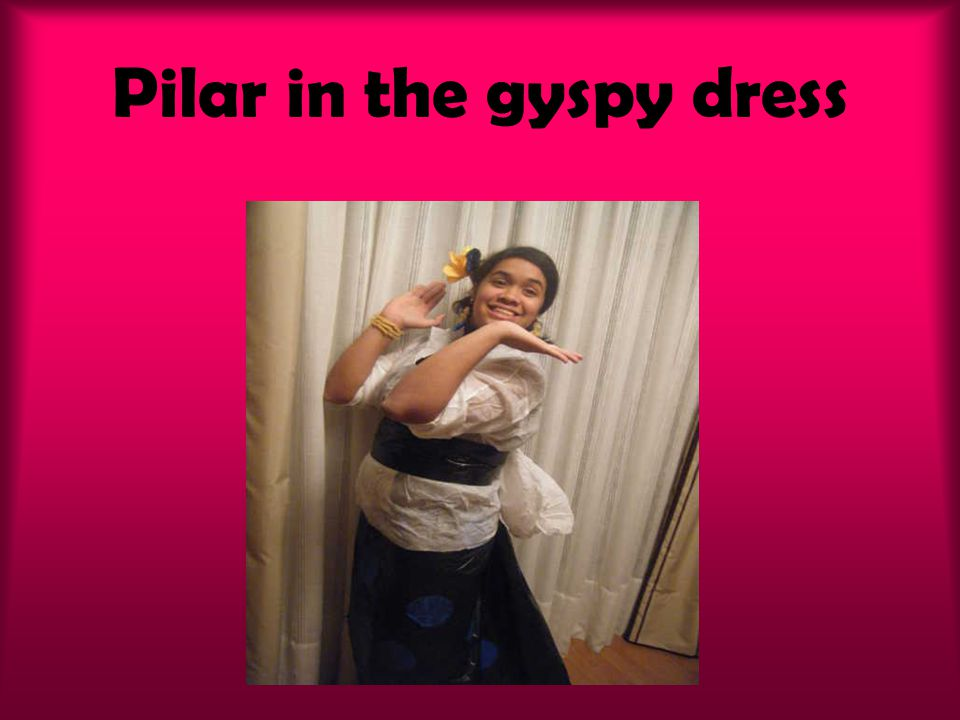 Pilar in the gyspy dress