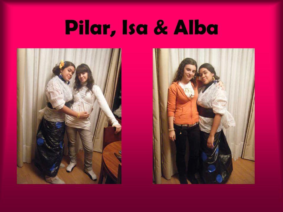 Pilar, Isa & Alba