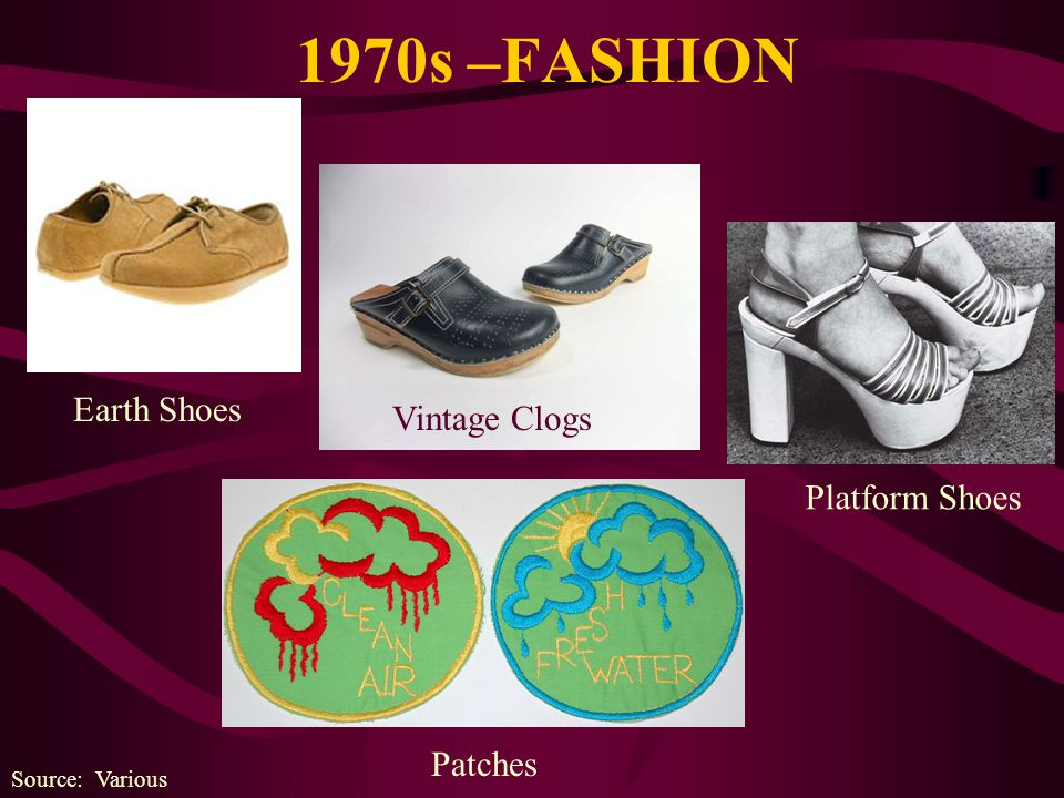 1970s –FASHION Source: Various Earth Shoes Vintage Clogs Patches Platform Shoes