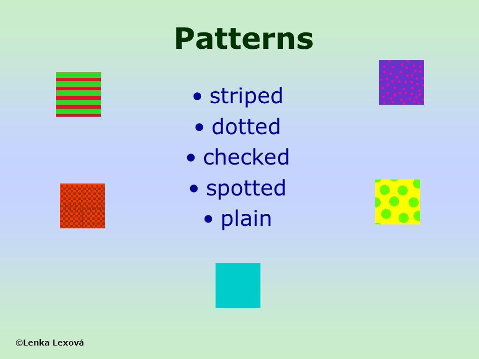 ©Lenka Lexová Patterns striped dotted checked spotted plain