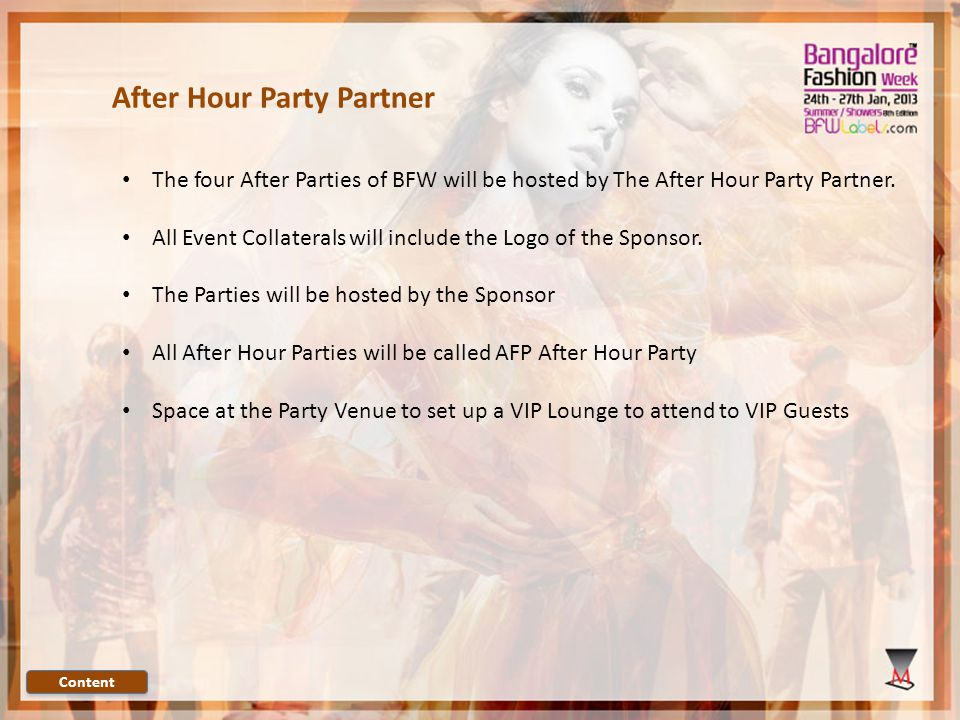 The four After Parties of BFW will be hosted by The After Hour Party Partner.