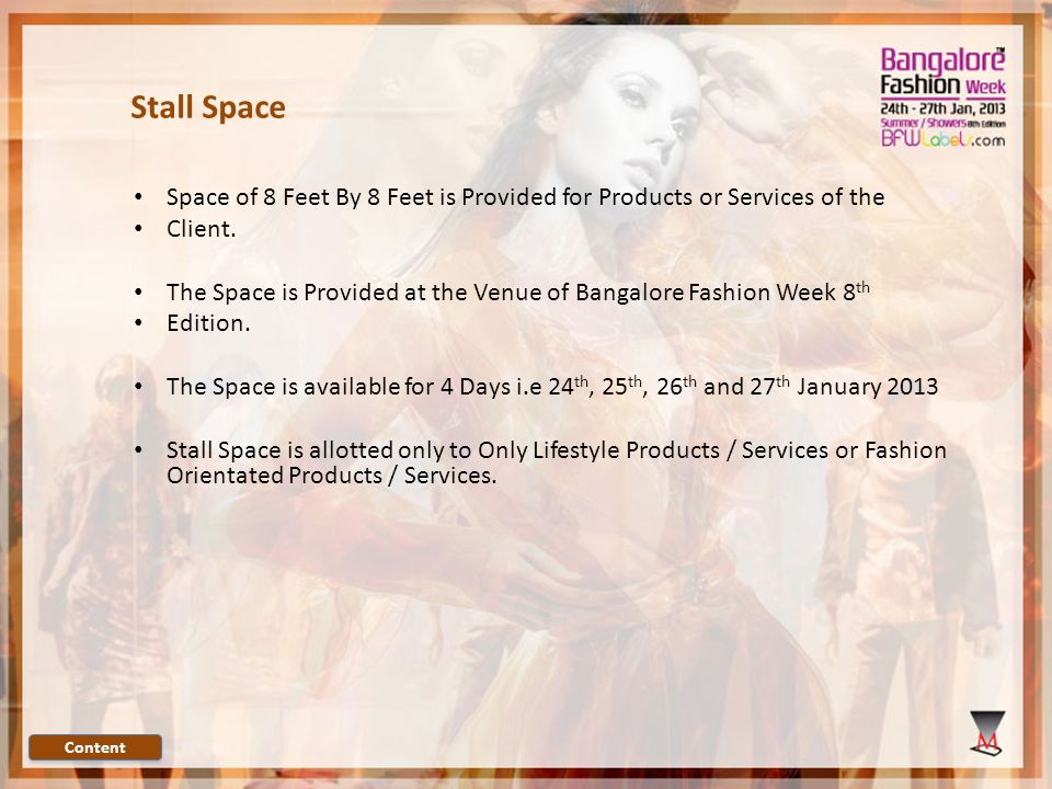 Space of 8 Feet By 8 Feet is Provided for Products or Services of the Client.