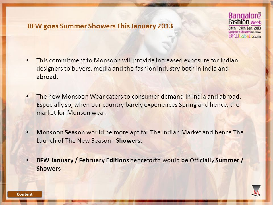 The Presenting Sponsor Presents the Event Bangalore Fashion Week 8 th Edition.