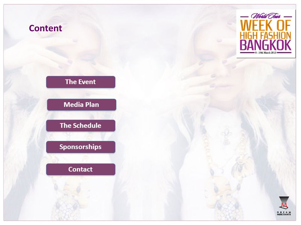 Content The Event Media Plan The Schedule Sponsorships Contact