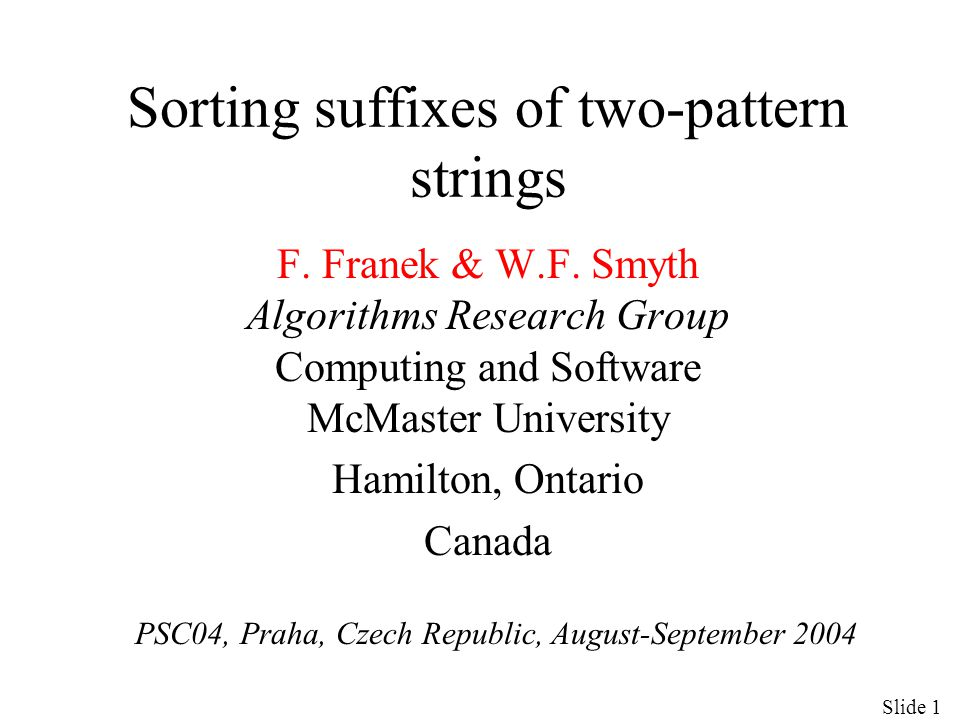 Sorting suffixes of two-pattern strings F. Franek & W.F.