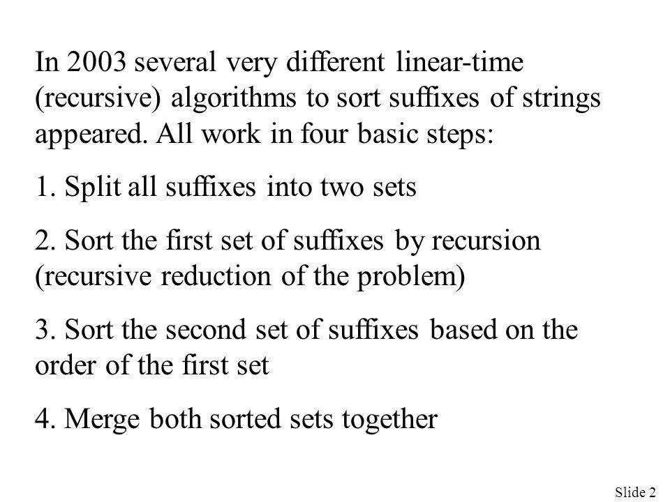 Slide 23 D ab = {abbabaabσ(ρ) : bρ proper suffix of x, ρ can be ε}= {abbabaab}={7} D b = {bbabaabσ(ρ) : bρ proper suffix of x, ρ can be ε}= {bbabaab}={8} E = {baab, aab, ab, b}={11, 12, 13, 14} A ba,1 o A a,1 (by C2) A ba,1 o B ba (by C5) A ba,1 o B a (by C2) A ba,1 o C ab (by C2) A ba,1 n C b (by C4a)