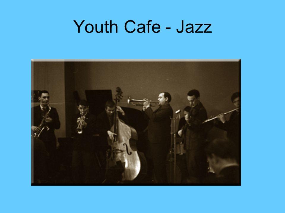 Youth Cafe - Jazz