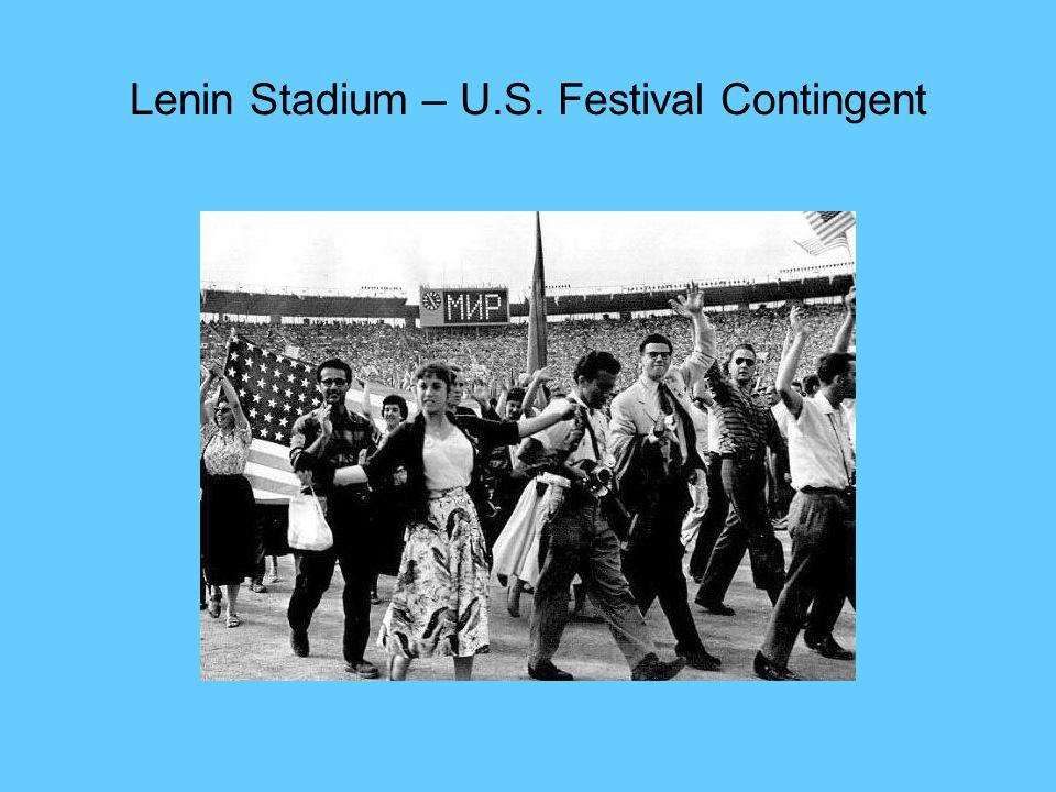 Lenin Stadium – U.S. Festival Contingent