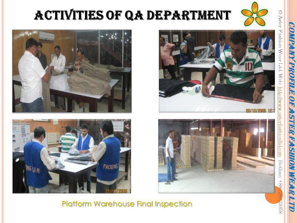 Activities of QA Department Process Checking in Partner Factories Sewing Finishing Packing Metal Detection Company profile of Aster Fashion Wear Ltd © Aster Fashion Wear Ltd.