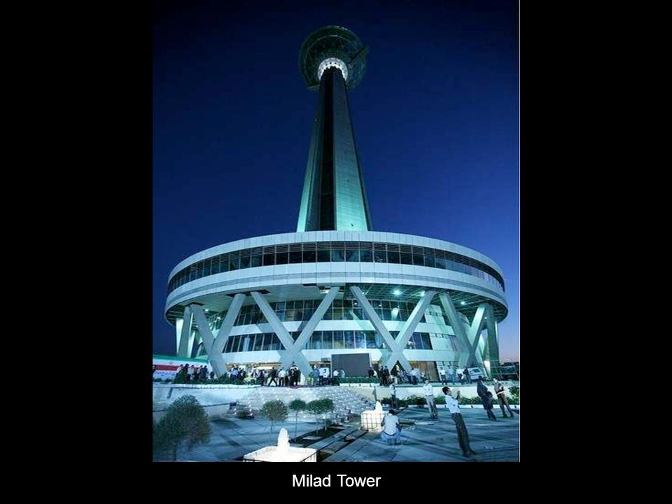 Milad Tower is the world s fourth highest telecommunication tower