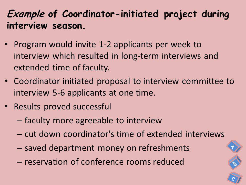 Example of Coordinator-initiated research that cut department cost.