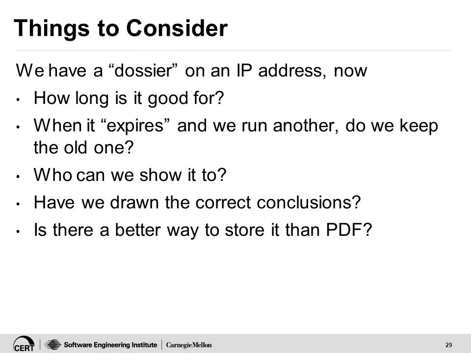 29 Things to Consider We have a dossier on an IP address, now How long is it good for.