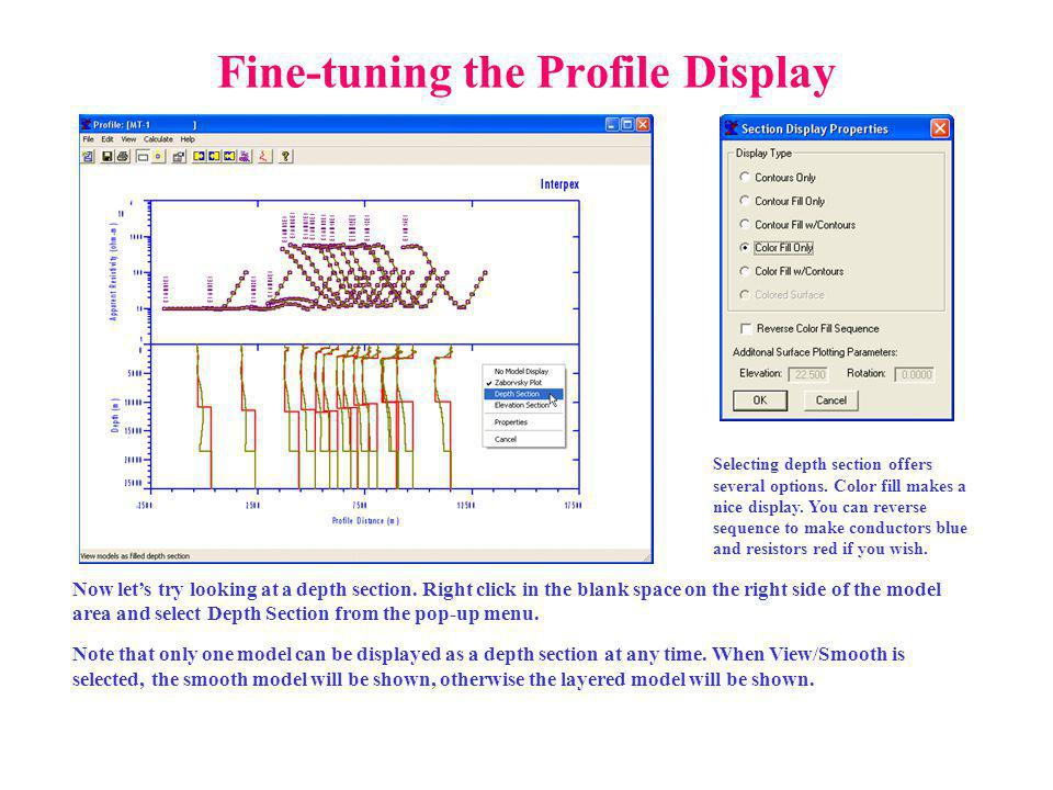 Fine-tuning the Profile Display Now lets try looking at a depth section.
