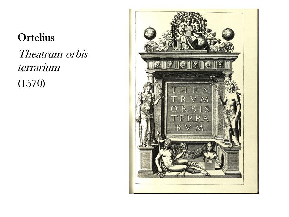 Ortelius Theatrum orbis terrarium (1570)