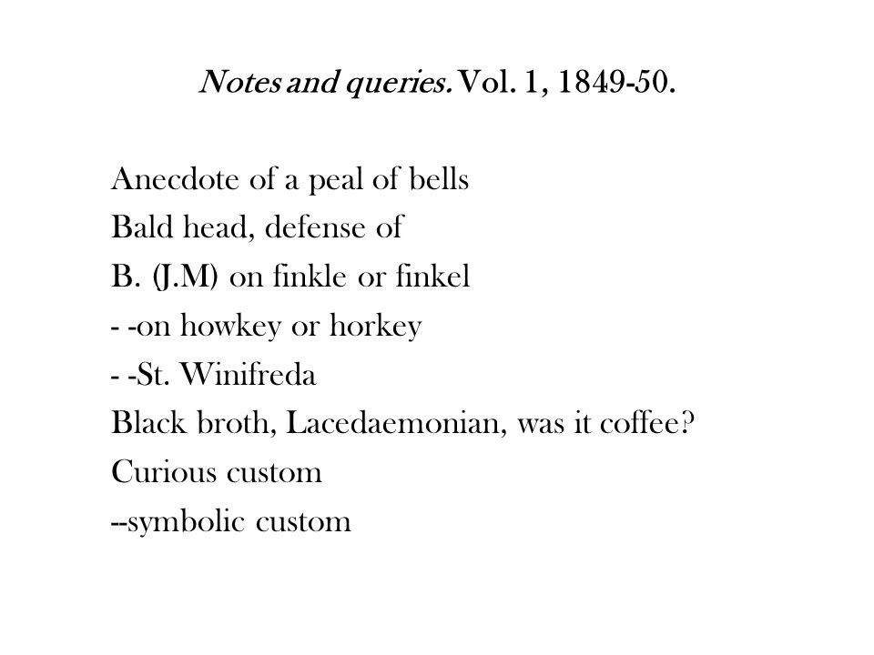 Notes and queries. Vol. 1, 1849-50. Anecdote of a peal of bells Bald head, defense of B.
