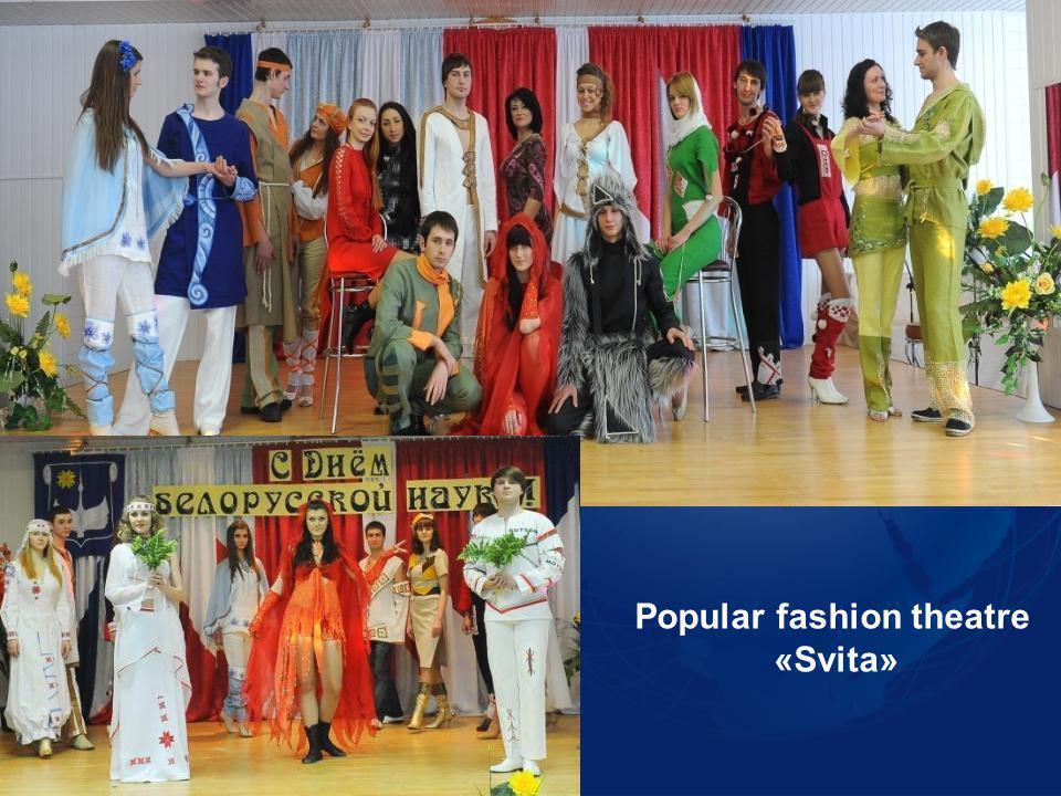 Popular fashion theatre «Svita»