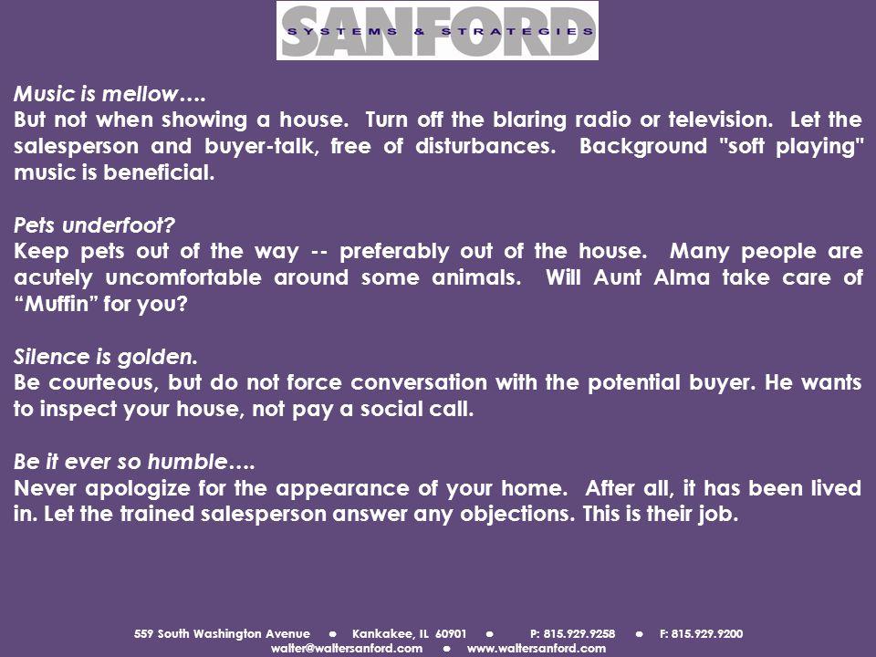 559 South Washington Avenue Kankakee, IL 60901 P: 815.929.9258 F: 815.929.9200 walter@waltersanford.com www.waltersanford.com Music is mellow….