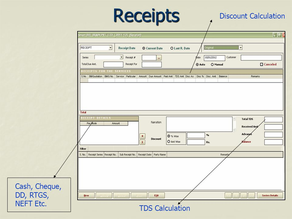 Receipts TDS Calculation Cash, Cheque, DD, RTGS, NEFT Etc. Discount Calculation