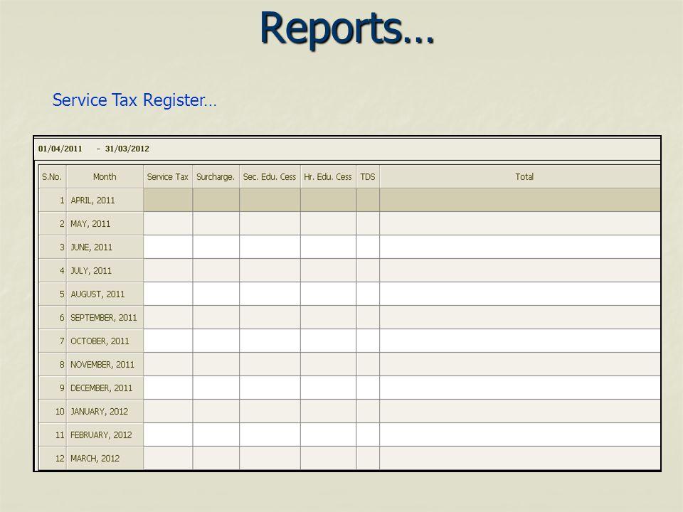 Reports… Service Tax Register…