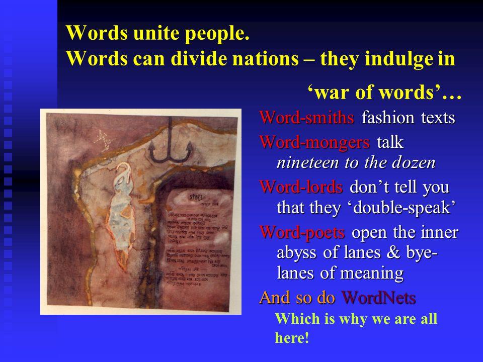 Words unite people.