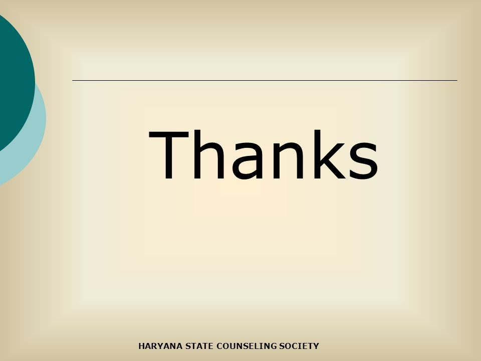 Thanks HARYANA STATE COUNSELING SOCIETY
