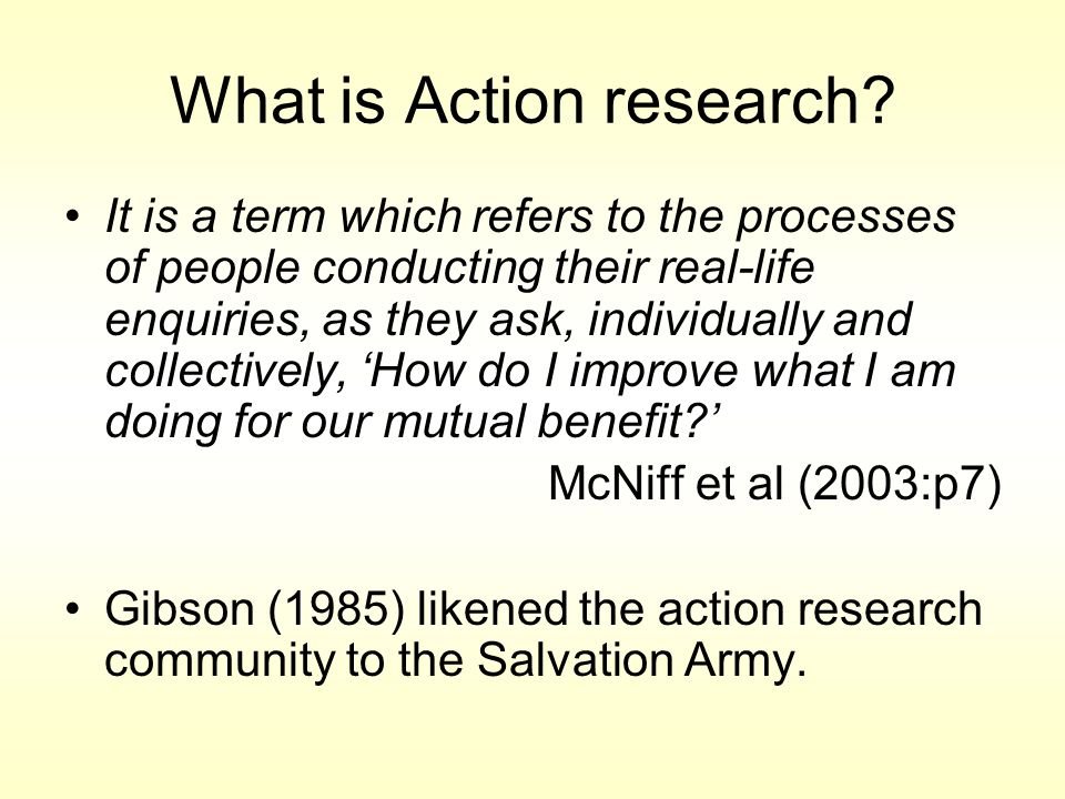 Action research can be conceptualised within two broad perspectives (Walker, 2001) It may be concerned with professional development Or used as an emancipatory method concerned with social justice, What is Action research