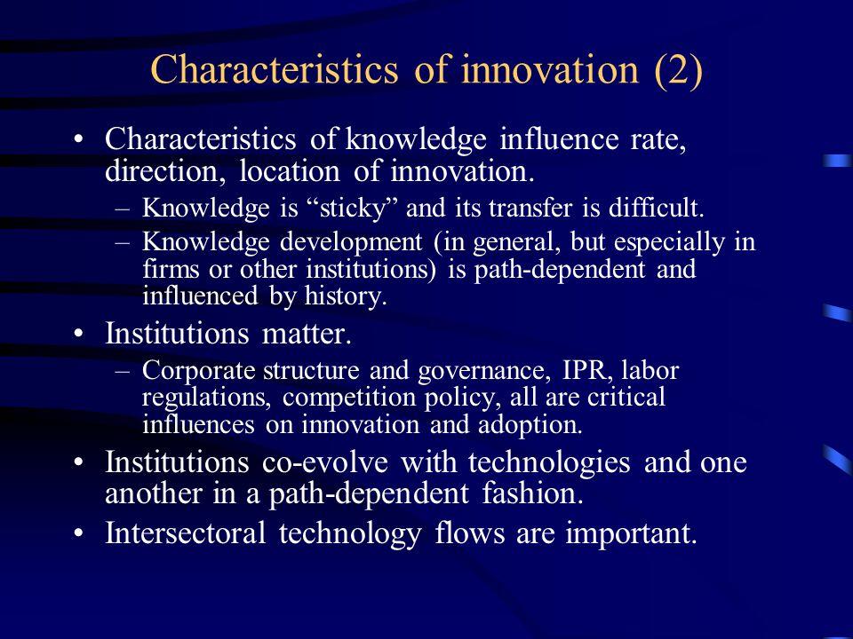 Characteristics of innovation (3) Uncertainty is pervasive.