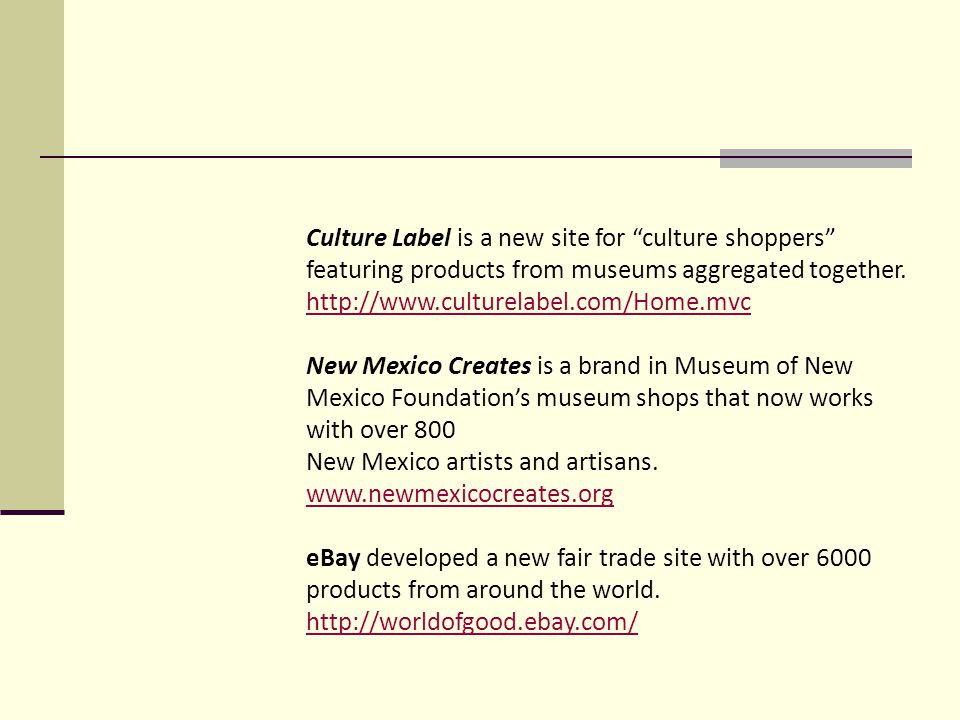 Culture Label is a new site for culture shoppers featuring products from museums aggregated together.