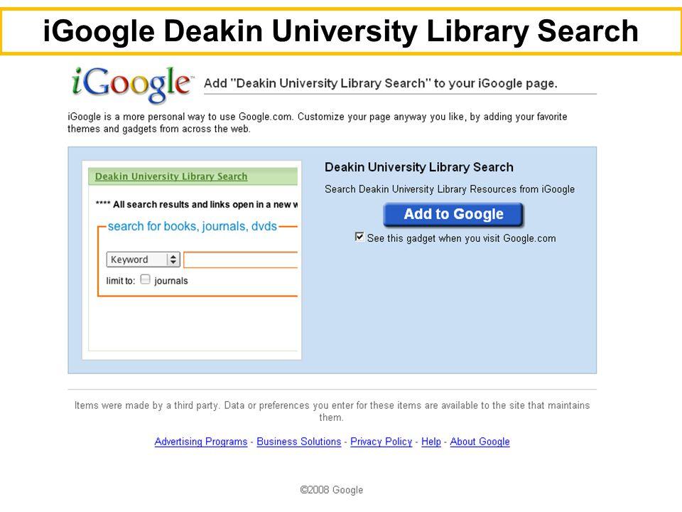 16 iGoogle Deakin University Library Search