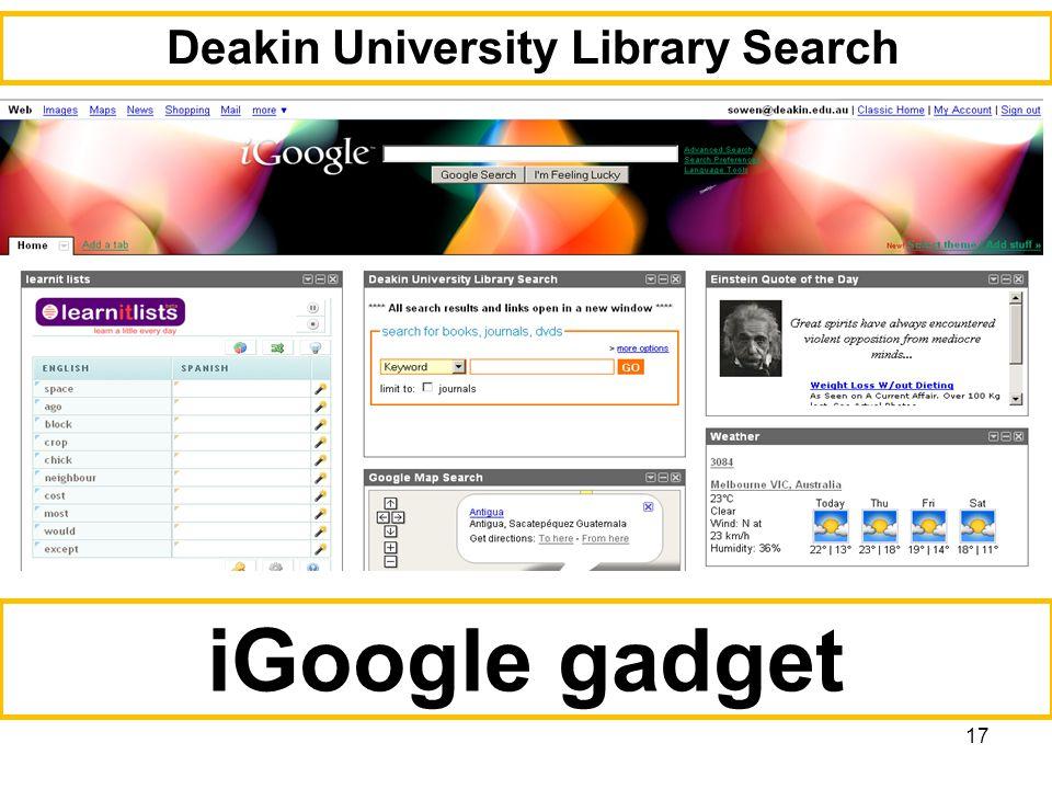 17 iGoogle gadget Deakin University Library Search