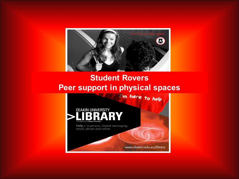 Student Rovers Peer support in physical spaces