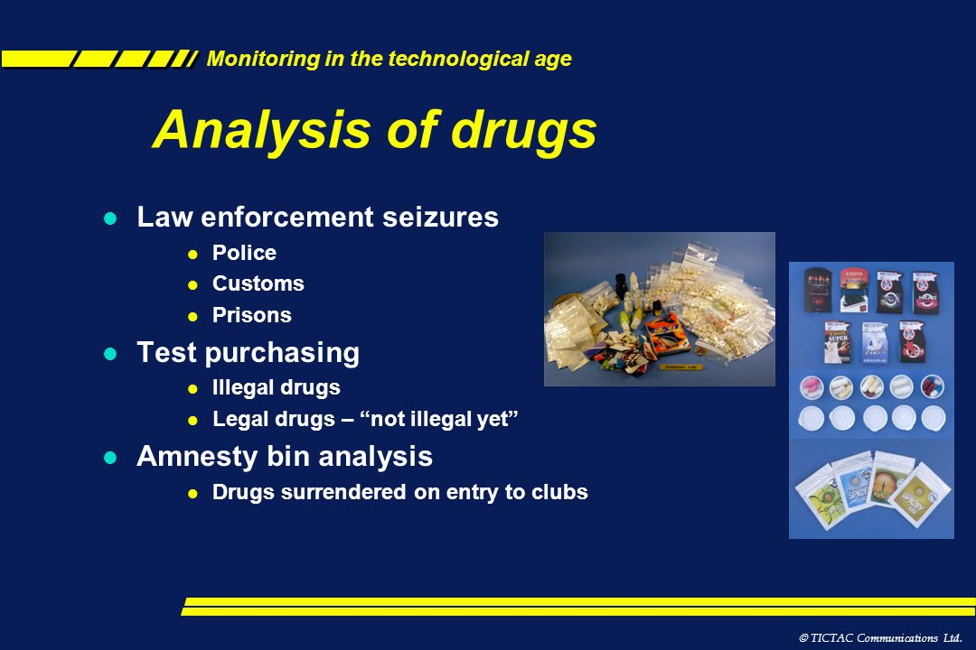 Monitoring in the technological age Positivity rate for UK workplace drug tests 5 - 6% data set >12 years of analytical data >10m laboratory tests >700,000 samples