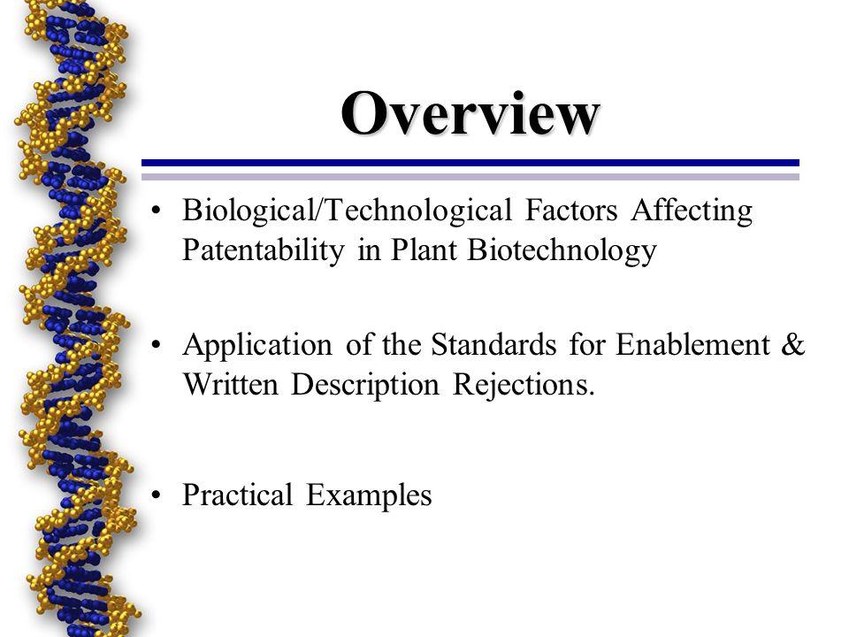 Written Description 35 USC §112, 1st paragraph The specification shall contain a written description of the invention...
