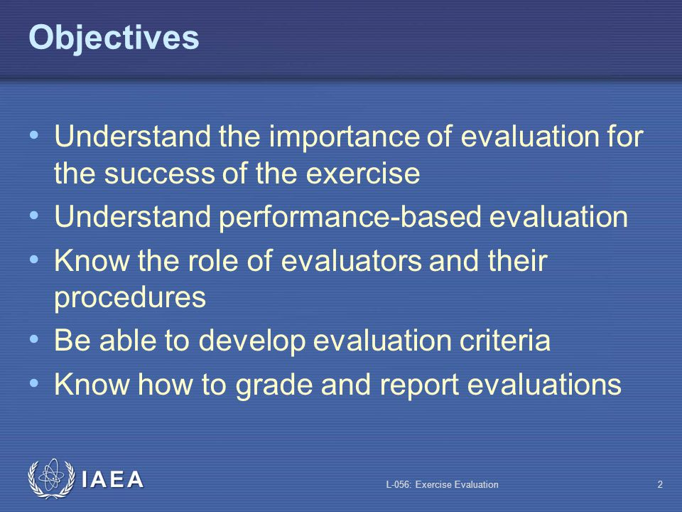 IAEA Training in Emergency Preparedness and Response Exercise Evaluation Lecture Module L-056