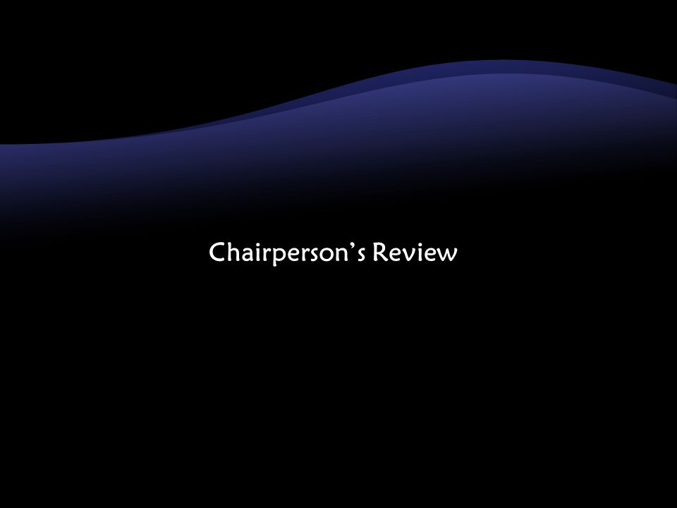 Chairpersons Review