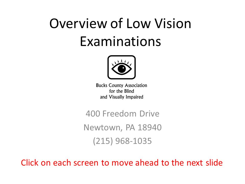 What is a low vision examination.