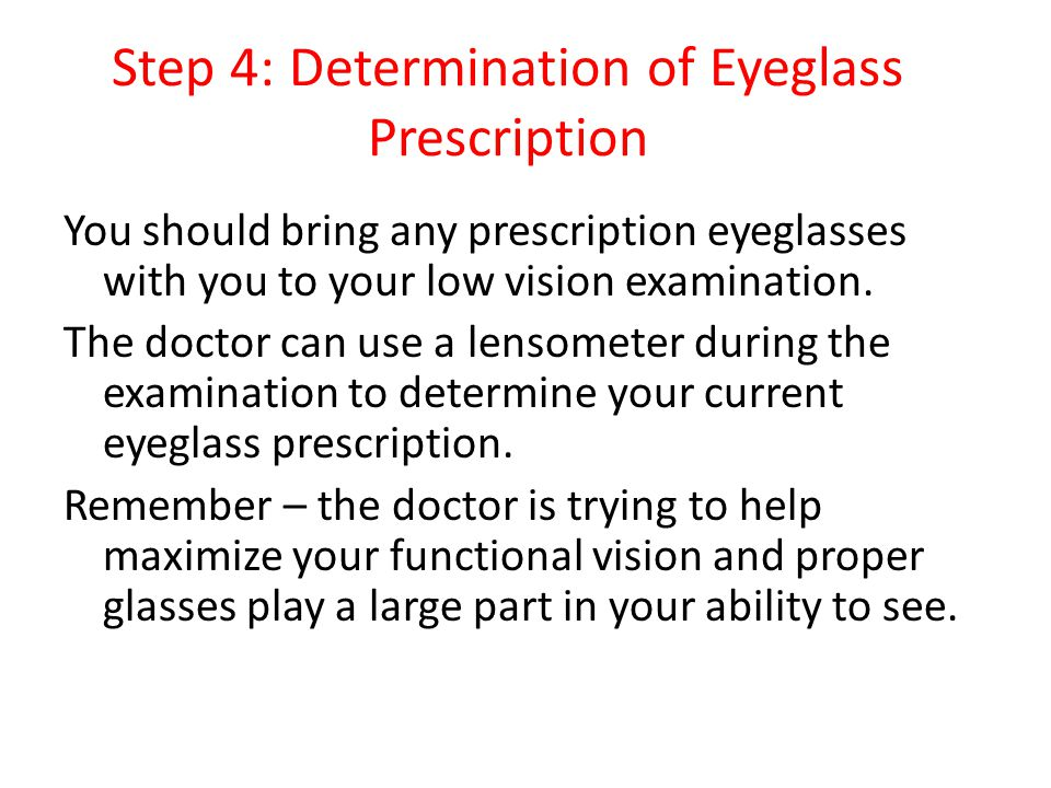 Step 5: Visual Acuity Testing Your near and distance vision will be tested both with and without using your glasses.