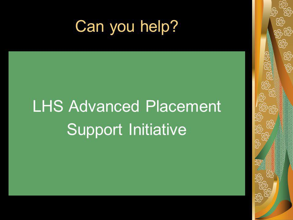 Can you help LHS Advanced Placement Support Initiative