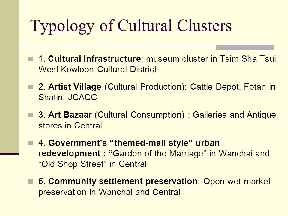 Typology of Cultural Clusters 1.