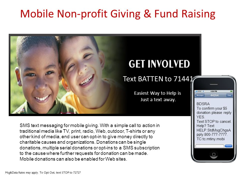 Mobile Non-profit Giving & Fund Raising SMS text messaging for mobile giving. With a simple call to action in traditional media like TV, print, radio,