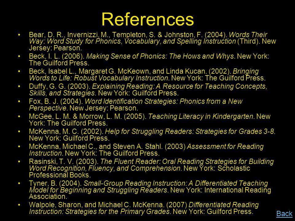 References Bear, D.R., Invernizzi, M., Templeton, S.