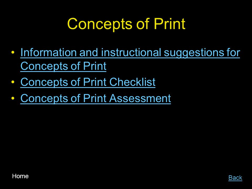 Concepts of Print Information and instructional suggestions for Concepts of PrintInformation and instructional suggestions for Concepts of Print Concepts of Print Checklist Concepts of Print Assessment Back Home