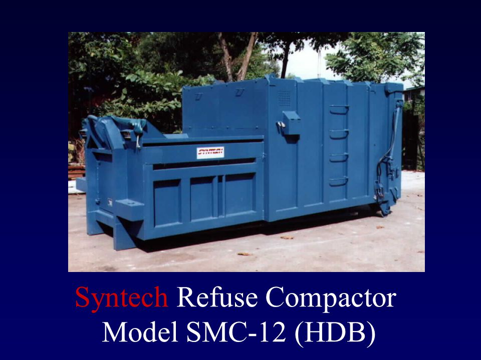 SMC Features Operating Cycles While most compactors are fixed with a certain number of cycles per operation, our compactor can vary this cycle from 1 -11, depending on the choice of the operator.