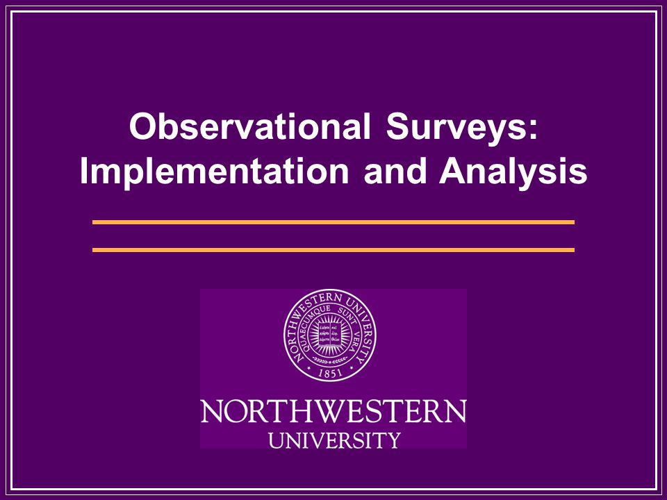Observational Surveys: Implementation and Analysis