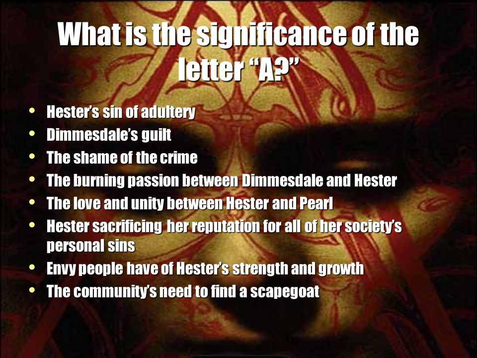 What is the significance of the letter A.