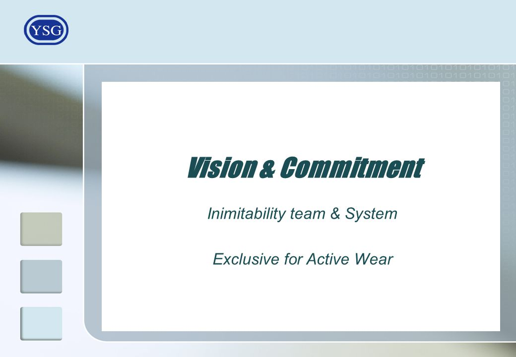 Inimitability team & System Exclusive for Active Wear Vision & Commitment