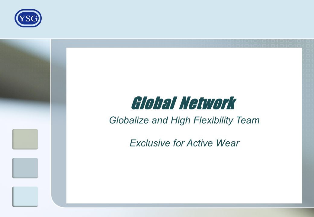 Globalize and High Flexibility Team Exclusive for Active Wear Global Network