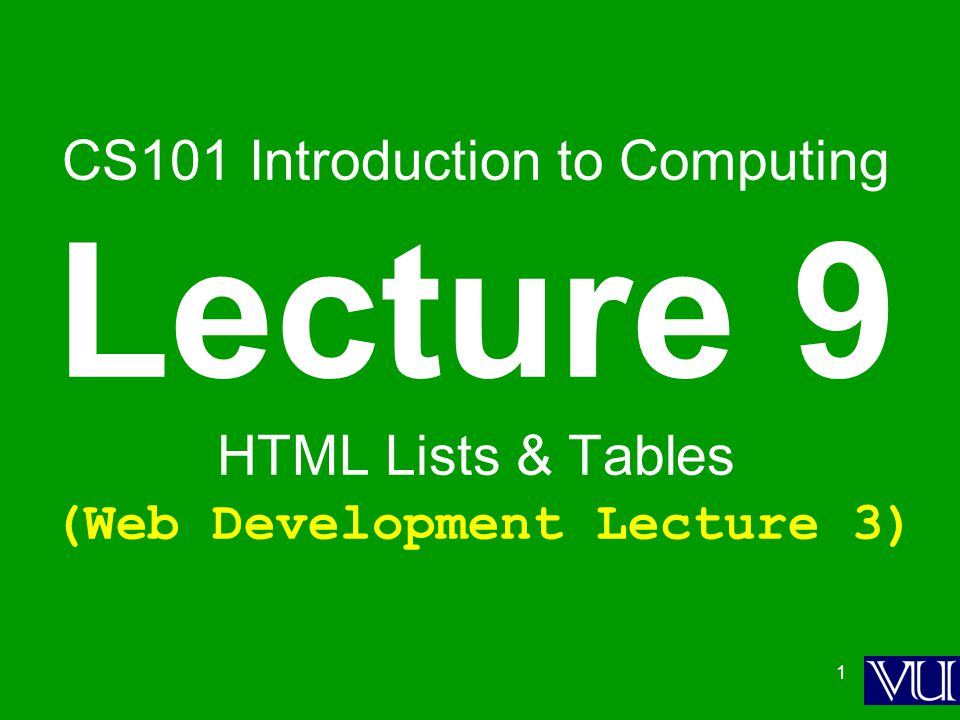 2 Today is our 3 rd Web Dev lecture During our 2 nd lecture on Web dev … 1.We learnt to develop our own Web pages in HTML 2.We learnt about some of the tags used in HTML pages,,,,,,,,, label, action=http:// or mailto: 3.We also learnt about how to upload our Web pages to VUs Web server so that it becomes visible on the Internet as http://www.vu.edu.pk/~xxxxxxxx/ where xxxxxxxx is your VU user ID